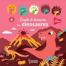 Ecoute et découvre les dinosaures