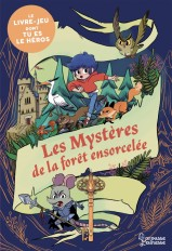 Les mystères de la forêt ensorcelée - énigmes et jeux