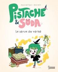 Pistache & Soda Le sérum de vérité