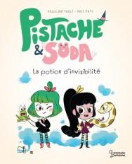 Pistache & Soda La potion d'invisibilité