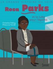 Rosa Parks et la lutte pour l'égalité