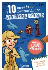 Les 10 enquêtes fantastiques de Sherlock Holmes