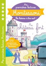 Mes premières lectures MONTESSORI - Le château fort