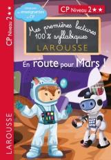 Premières lectures syllabiques - En route pour Mars (Niveau 2)