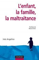 L'enfant, la famille, la maltraitance - 2ème édition