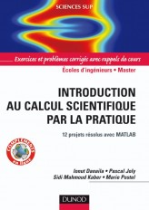 Introduction au calcul scientifique par la pratique - 12 projets résolus avec Matlab