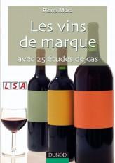 Les vins de marque - Avec 25 études de cas