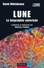 Lune - La biographie autorisée
