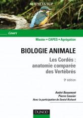 Biologie animale - Les Cordés - 9ème édition - Anatomie comparée des vertébrés