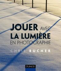 Jouer avec la lumière en photographie
