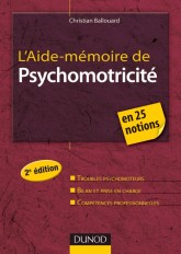 L'Aide-mémoire de psychomotricité - 2e édition