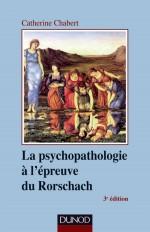La psychopathologie à l'épreuve du Rorschach - 3ème édition