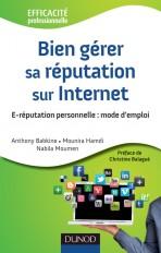 Bien gérer sa réputation sur Internet - E-réputation personnelle : mode d'emploi