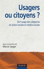 Usagers ou citoyens ? De l'usage des catégories en action sociale et médico-sociale