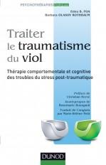 Traiter le traumatisme du viol - Thérapie comportementale et cognitive des troubles du stress post-t