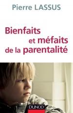 Bienfaits et méfaits de la parentalité