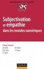 Subjectivation et empathie dans les mondes numériques