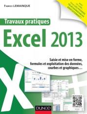 Travaux pratiques - Excel 2013 - Saisie et mise en forme, formules et exploitation des données, cour