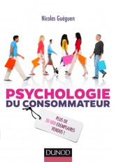 Psychologie du consommateur - 3e éd.
