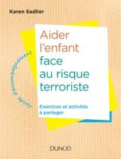 Aider l'enfant face au risque terroriste