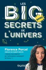 Les BIG secrets de l'Univers - Préface de Hubert Reeves