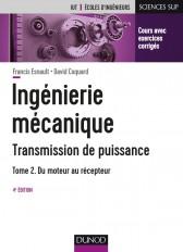 Ingénierie mécanique - 4e éd. - Tome 2