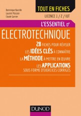 Electrotechnique - Licence 1 / 2 / IUT - L'essentiel