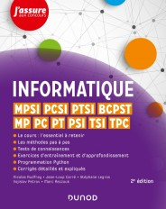 Informatique - MPSI, PCSI, PTSI, BCPST, MP, PC, PT, PSI, TSI, TPC - 2e éd.
