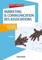 Marketing & Communication des associations - 3e éd. - Labellisation FNEGE - 2015