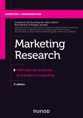Marketing Research - 2e éd. - Méthodes de recherche et d'études en marketing