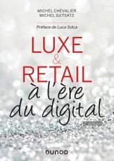 Luxe et Retail à l'ère du digital - 2e éd. - Prix DCF du Livre - 2014
