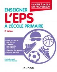 Enseigner l'EPS à l'école primaire - 2e éd. - La boîte à outils du professeur