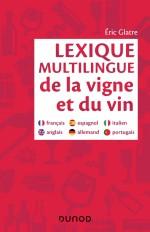 Lexique multilingue de la vigne et du vin - Français, anglais, espagnol, allemand, portugais, italie