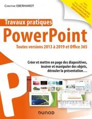 Travaux pratiques - PowerPoint - Toutes versions 2013 à 2019 et Office 365