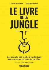 Le livre de la Jungle - Les secrets des meilleures start-ups pour prendre en main ta carrière