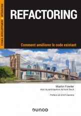 Refactoring - Comment améliorer le code existant