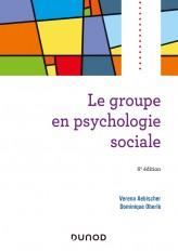 Le groupe en psychologie sociale - 6e éd.