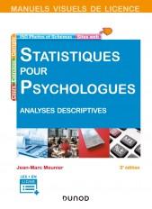 Manuel visuel - Statistiques pour psychologues - 3e éd. - Analyses descriptives