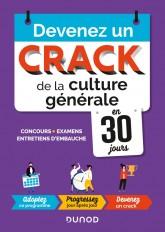 Devenez un crack de la culture générale en 30 jours - Concours, examens, entretiens d'embauche