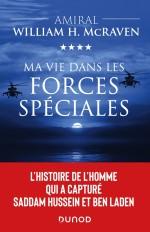 Ma vie dans les forces spéciales - L'histoire de l'homme qui a capturé Saddam Hussein et Ben Laden