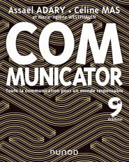 Communicator - 9e éd. - Toute la communication pour un monde plus responsable