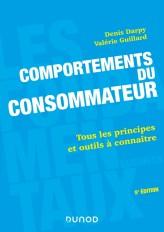 Comportements du consommateur - 5e éd. - Tous les principes et outils à connaître