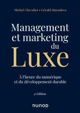 Management et Marketing du luxe - 4e éd.