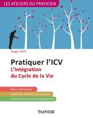 Pratiquer l'ICV - 2e éd. - L'Intégration du Cycle de la Vie (Lifespan Integration)
