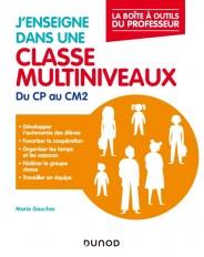 J'enseigne dans une classe multiniveaux - Du CP au CM2
