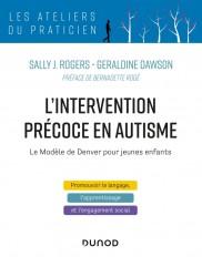 L'intervention précoce en autisme - Le modèle de Denver pour jeunes enfants