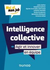 Intelligence collective : Agir et innover en équipe