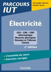 Electricité - 2e éd. - L'essentiel du cours - Exercices corrigés