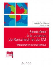 S'entraîner à la cotation du Rorschach et du TAT - Interprétation psychanalytique