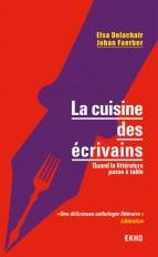 La cuisine des écrivains - Quand la littérature passe à table